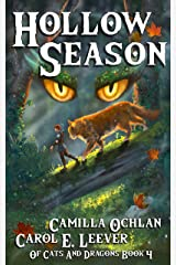Hollow Season: The Quest For The Autumn King Part 2 (Of Cats And Dragons Book 4) Kindle Edition