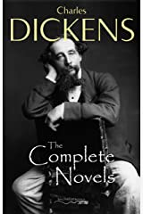 Charles Dickens: The Complete Novels Kindle Edition