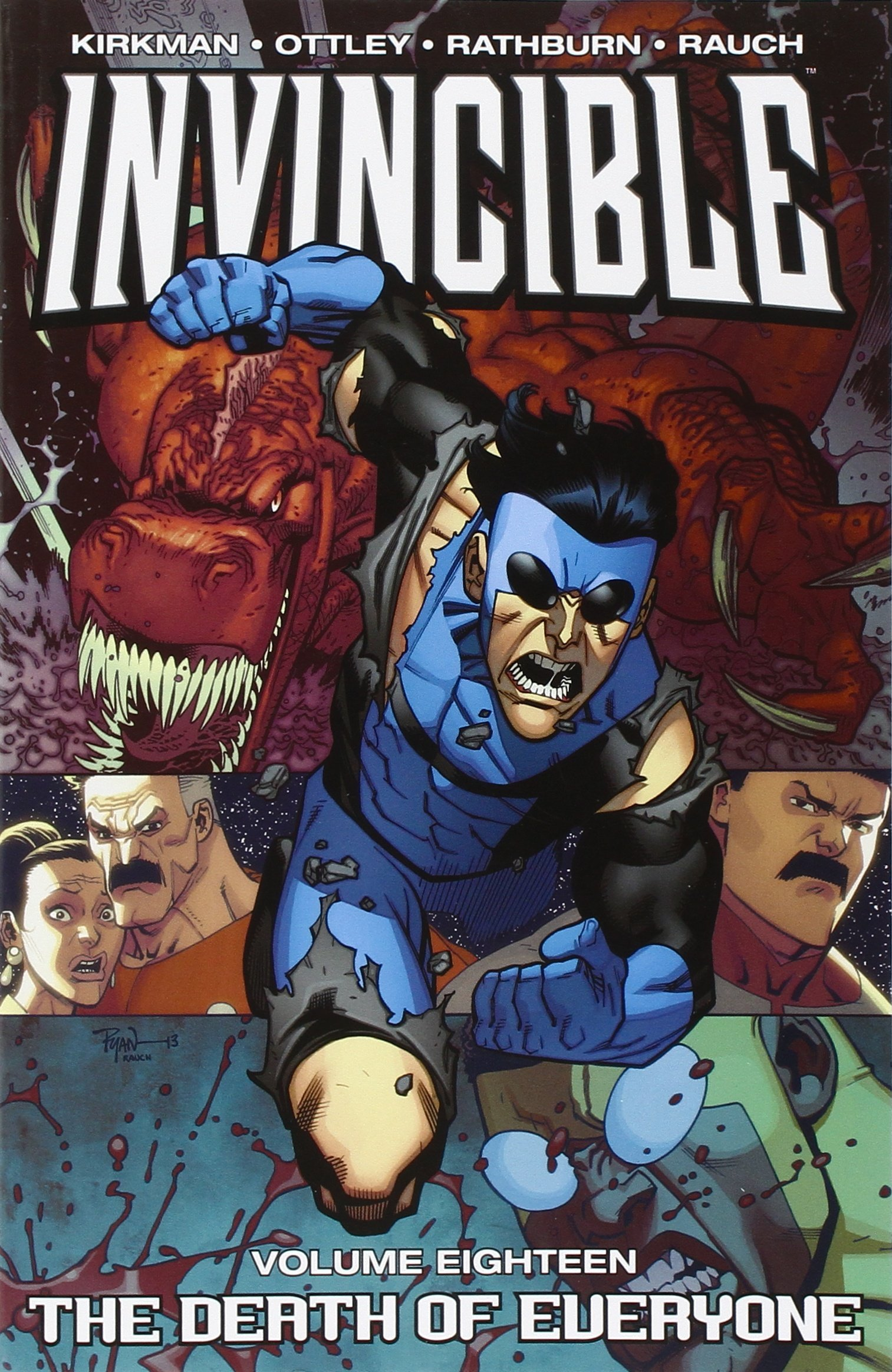 Invincible 18: The Death of Everyone (Inglese) Copertina flessibile – 13 ago 2013 Robert Kirkman Ryan Ottley Cliff Rathburn John Rauch