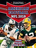 American Football: NFL 2019: Stars. Teams. Superbowl