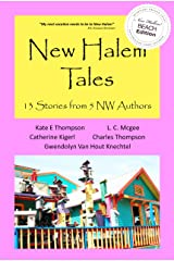 New Halem Tales: 13 Stories from 5 NW Authors Kindle Edition