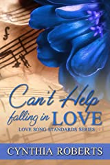 Can't Help Falling In Love (Love Song Standards Book 4) Kindle Edition