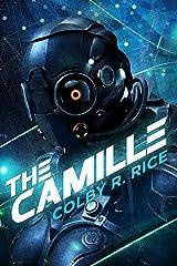 The Camille: A Cyberpunk, Femmepunk Technothriller Kindle Edition