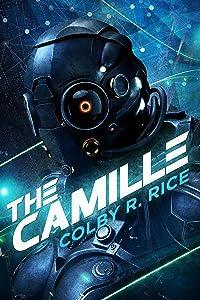 The Camille: A Cyberpunk, Femmepunk Technothriller