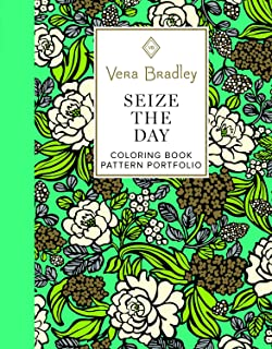 2189e8adfdb1 Vera Bradley Seize the Day Coloring Book Pattern Portfolio (Design  Originals) 40 Authentic Designs