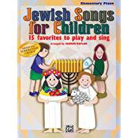 Jewish Songs for Children, 15 Favorites to Play and Sing: Elementary Piano Collection: 15 Favorites to Play and Sing… book cover