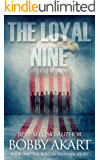 The Loyal Nine: A Post-Apocalyptic Fiction Series (The Boston Brahmin Book 1)