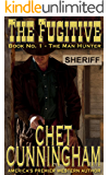The Fugitive (The Man Hunter 1)