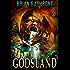 Godsland: Books 1-9 (Godsland Series Bundle)