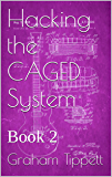 Hacking the CAGED System: Book 2 (English Edition)
