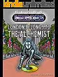 London Belongs to the Alchemist (Class Heroes Book 4)