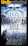 Paladin's Fall: Kingdom's Forge Book 2