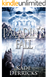Paladin's Fall: Kingdom's Forge Book 2