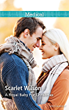 A Royal Baby For Christmas (Christmas Miracles in Maternity Book 4)