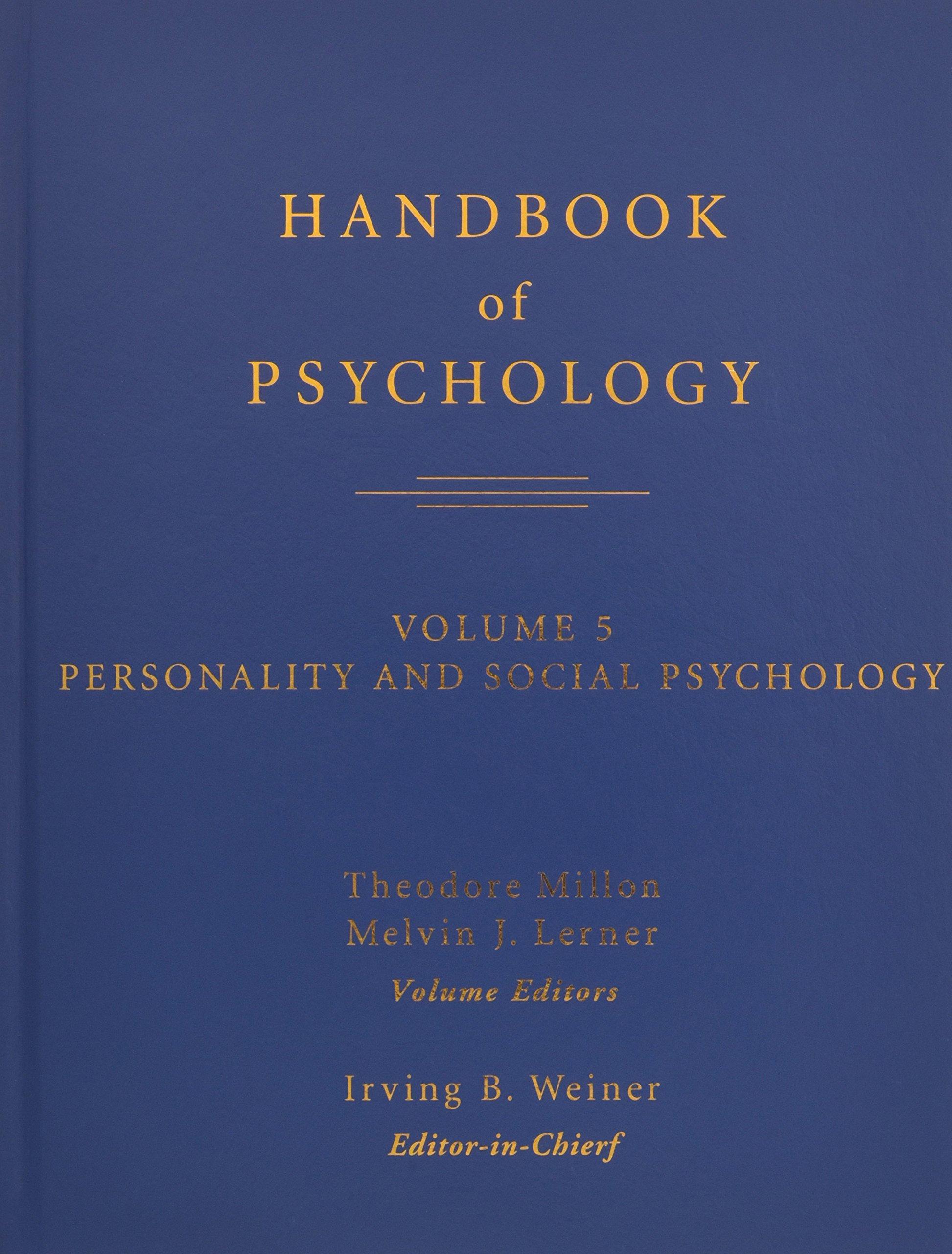 Download Handbook of Psychology, Personality and Social Psychology (Volume 5) pdf epub