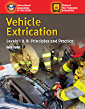 Vehicle Extrication: Levels I & II: Principles and Practice: Awareness Ope