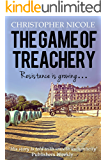The Game of Treachery: A Romantic War Thriller (French Resistance Book 2) (English Edition)