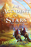 An Accident of Stars: Book I of the Manifold Worlds