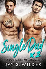 Single Dad Times Two: A Bad Boy MFM Romance (P.L.A.Y.-Time Story 2) Kindle Edition