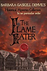 The Flame Eater (Historical Mysteries Collection Book 2) Kindle Edition
