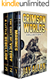 Crimson Worlds Collection 1: Crimson Worlds Books 1-3 (Crimson Worlds Collections) (English Edition)