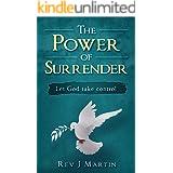 The Power of Surrender: Let God take control