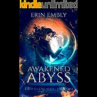Awakened Abyss (Firebird Uncaged Book 2) book cover