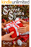 The Secret Santa Romance (Love and Marriage Book 1)