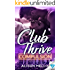Club Thrive: Compulsion (The Club Thrive Series Book 1)