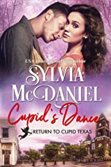 Cupid's Dance: Western Small Town Contemporary Romance (Return to Cupid, Texas Book 3) Kindle Edition