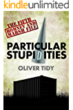Particular Stupidities (The Romney And Marsh Files Book 5)