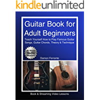 Guitar Book for Adult Beginners: Teach Yourself How to Play Famous Guitar Songs, Guitar Chords, Music Theory & Technique… book cover