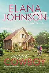 Rugged Cowboy: A Mulbury Boys Novel (Hope Eternal Ranch Romance Book 3) Kindle Edition