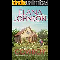 Rugged Cowboy: A Mulbury Boys Novel (Hope Eternal Ranch Romance Book 3)