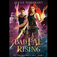 Bad Fae Rising (The Paranormal PI Files Book 3) (English Edition)