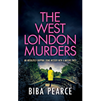 THE WEST LONDON MURDERS an absolutely gripping crime mystery with a massive twist (Detective Rob Miller Mysteries Book 2…