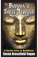 The Buddha's Three Jewels Kindle Edition