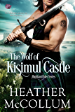 The Wolf of Kisimul Castle (Highland Isles)