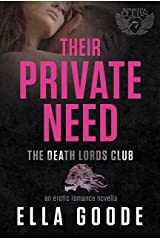Their Private Need: A Death Lords MC Romance (The Motorcycle Clubs Book 7)