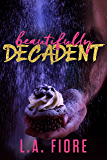 Beautifully Decadent (Beautifully Damaged Book 3)