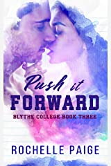 Push It Forward (Blythe College) Kindle Edition