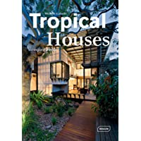 Tropical Houses:Living in Paradise