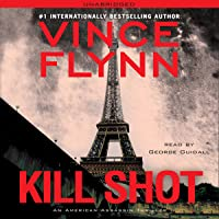 Kill Shot: An American Assassin Thriller
