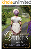 As the Duke's Agent (Ducal Encounters Series 4 Book 1)