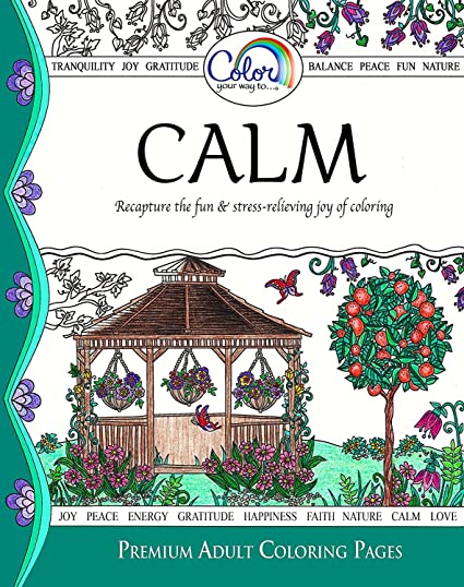 Adult Coloring Book Color Your Way To CALM Premium Pages For Watercolor