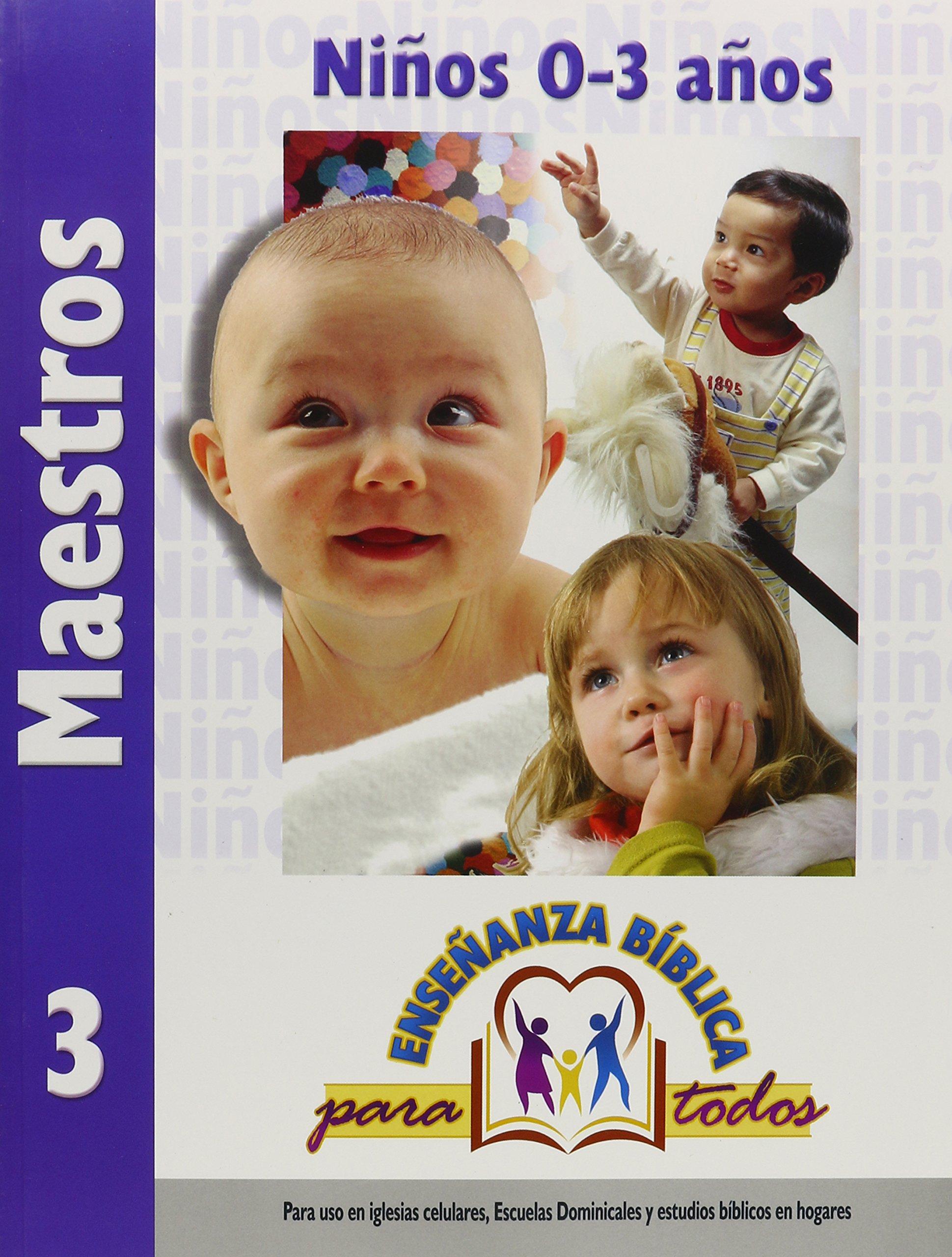 Download Ensenanza Biblica para Todos-Libro 3 (0-3) Maestro (Spanish Edition) pdf