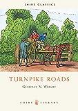 Turnpike Roads (Shire Library)