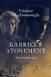 Gabriel's Atonement (Land Rush Dreams)