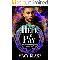 Hell To Pay: Hellhound Champions Book Two