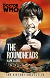 Doctor Who: The Roundheads: The History Collection (Doctor Who - The History Collection)